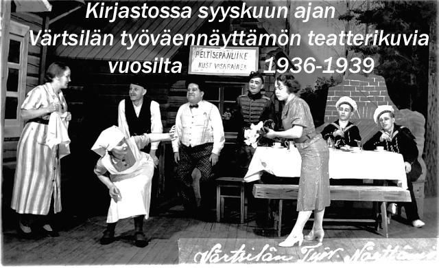 Värtsilän työväennäyttämön teatterikuvia @ Tohmajärven kirjasto